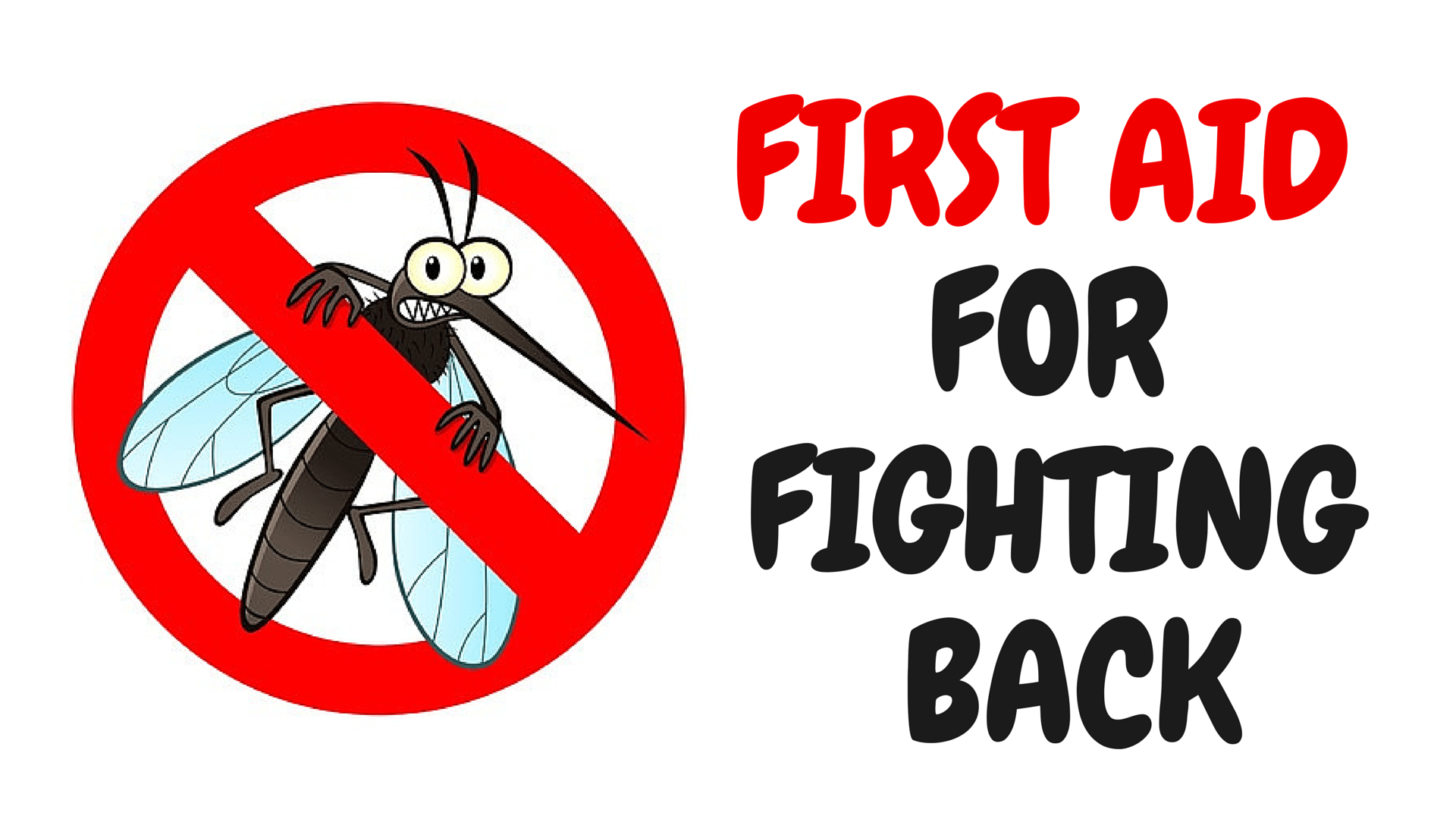 Bug Bites… First Aid for Fighting Back!